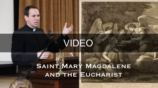 Saint Mary Magdalene and the Eucharist