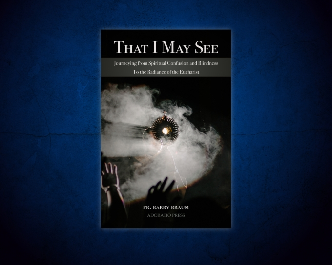 That I May See – a new book by Father Barry Braum, MSE