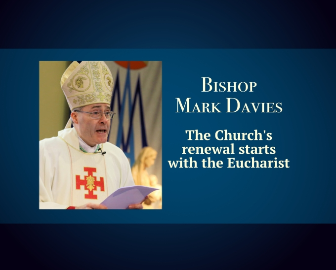 The Church's renewal starts with theEucharist